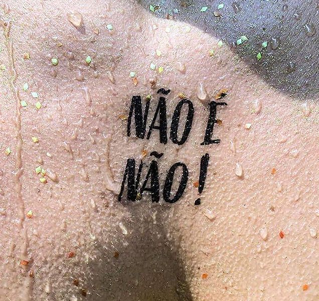 Campanha Contra Assédio Não é Não Espalha Tatuagens Pelo