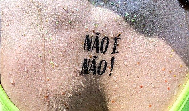 Campanha contra assédio, 'Não é Não' espalha tatuagens pelo país no carnaval de 2018