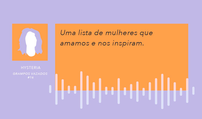 16 | Mulheres que Amamos
