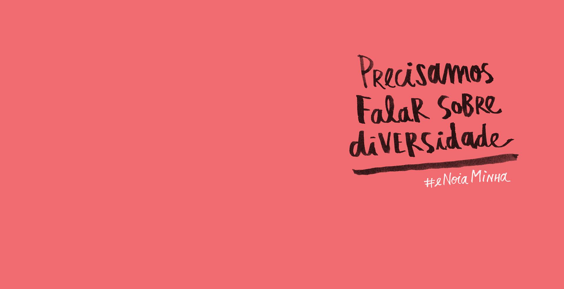 Precisamos falar sobre diversidade