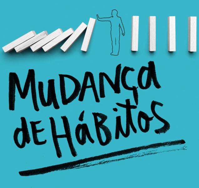 Mudança de hábitos