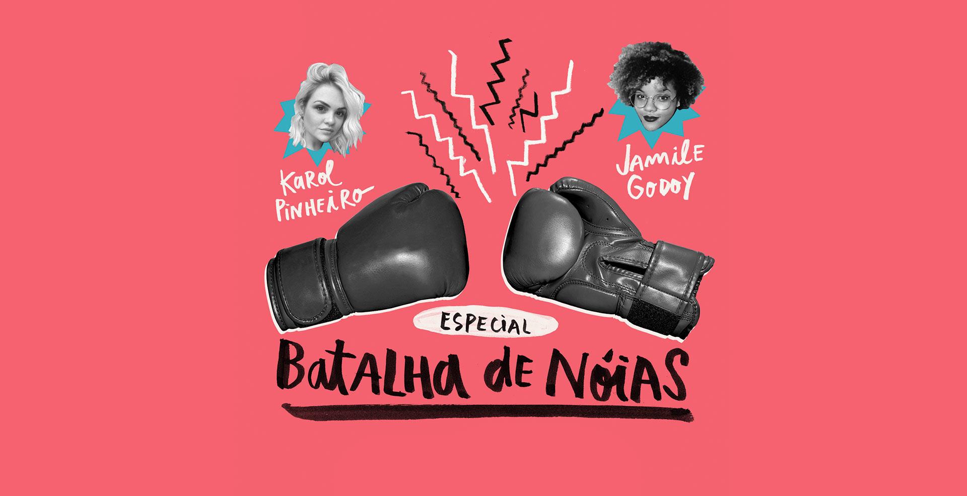 Batalha de Noias – edição especial