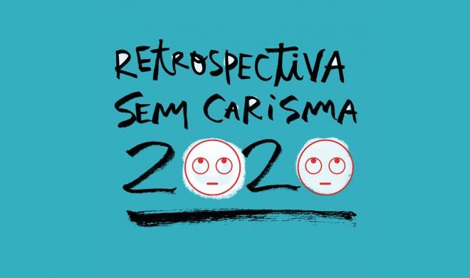 Retrospectiva sem carisma 2020
