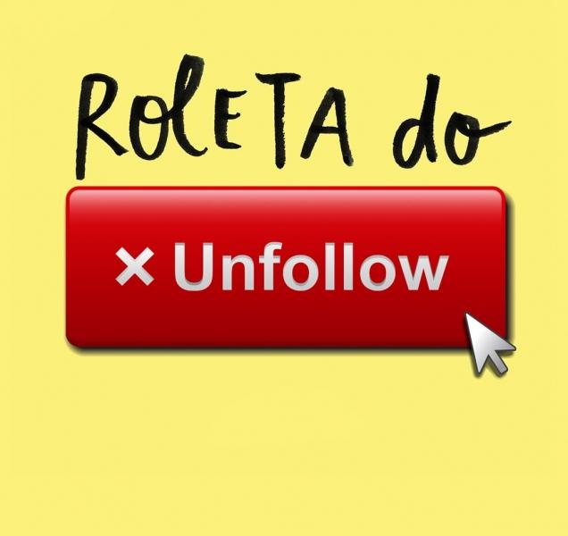 Roleta do Unfollow