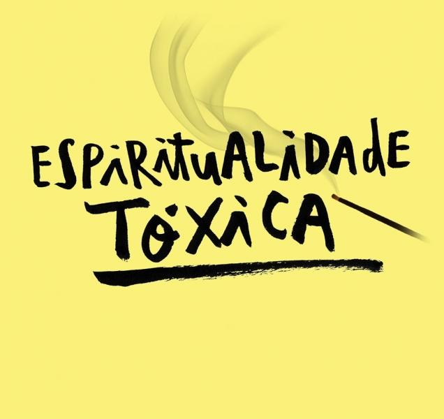 Espiritualidade tóxica
